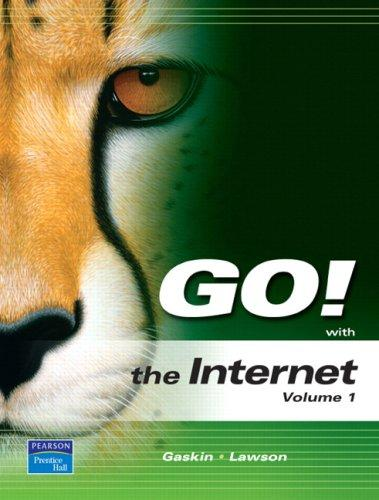 GO! with Internet Volume 1 (Go!) by Shelley Gaskin