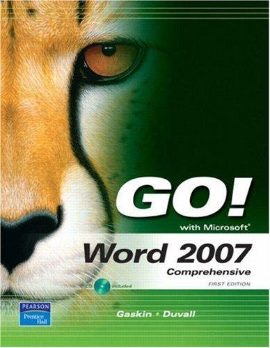 GO! with Word 2007, Comprehensive by Shelley Gaskin