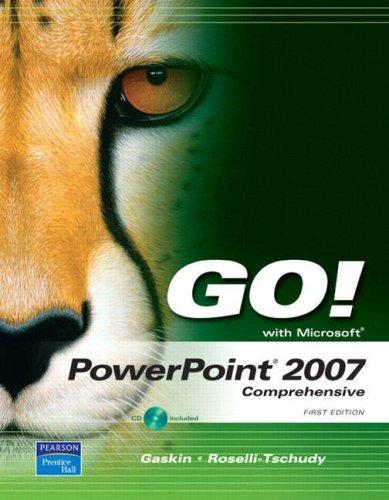 GO! with PowerPoint 2007 Comprehensive (Go! Series) by Shelley Gaskin
