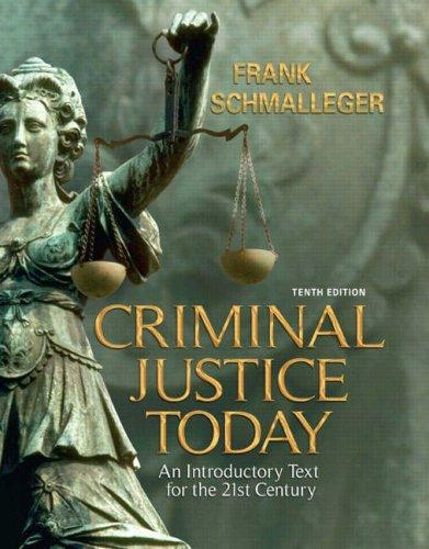 Criminal Justice Today (10th Edition)