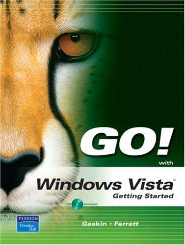 GO! with Microsoft Vista, Getting Started (Go!) by Shelley Gaskin