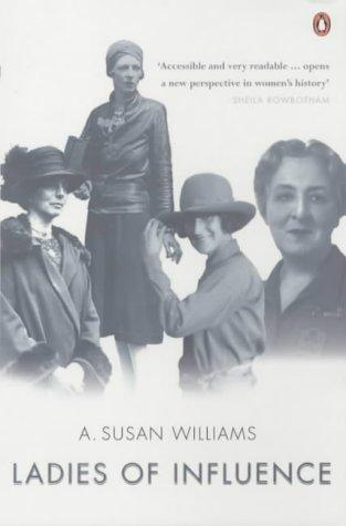 Ladies of Influence by A.Susan Williams