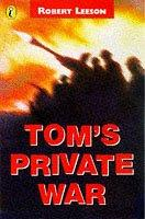 Tom's Private War by Leeson