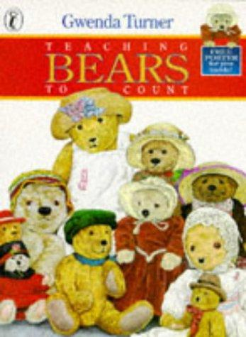 Teaching Bears to Count by Gwenda Turner