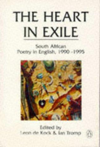 The Heart in exile by Leon De Kock