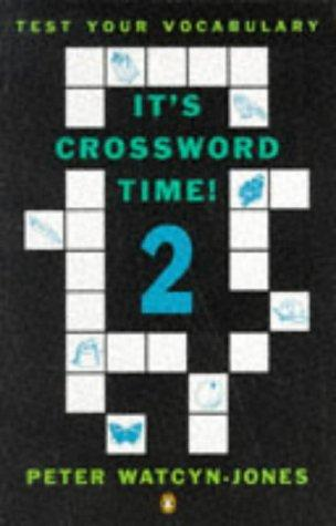 It's Crossword Time (Test Your Vocabulary) by Peter Watcyn-Jones