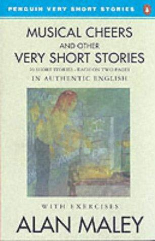 Musical Cheers and Other Very Short Stories (Penguin Very Short Stories) by Alan Maley
