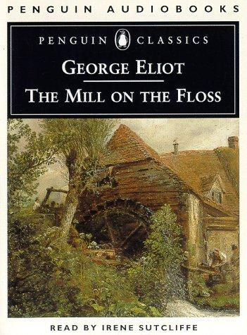 The Mill on the Floss (Penguin Classics) by George Eliot
