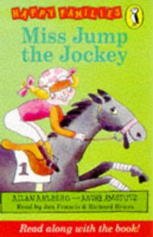 Miss Jump the Jockey (Happy Families) by Allan Ahlberg