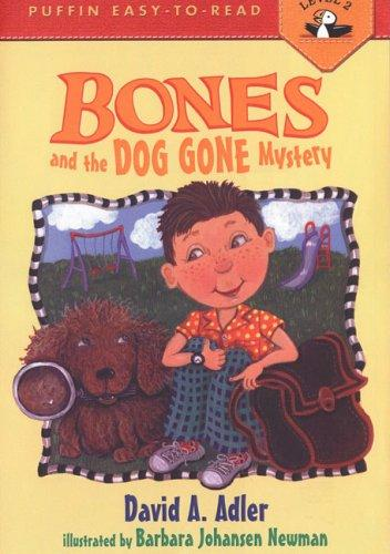 Bones and the Dog Gone Mystery #2 by David A. Adler