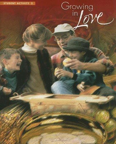 Growing in Love 2 by Harcourt Religion Publishers