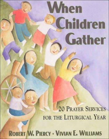 When Children Gather