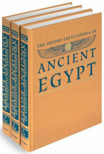 The Oxford Encyclopedia of Ancient Egypt by Donald B. Redford