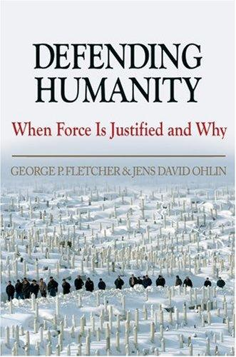 Defending humanity by