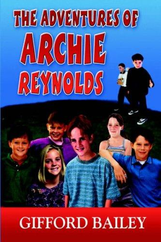The Adventures Of Archie Reynolds