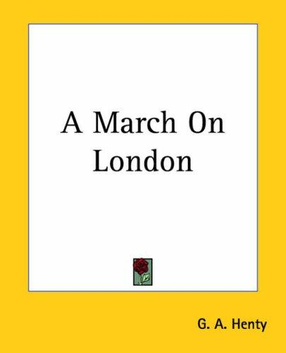 A March On London