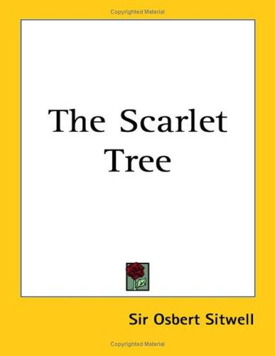 The scarlet tree by Osbert Sitwell