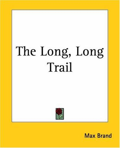 The Long, Long Trail