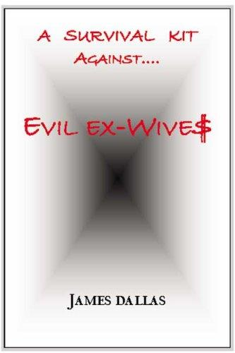 Evil Ex-Wives by James Dallas