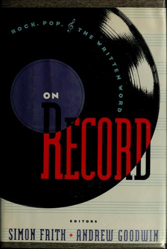 On record by Simon Frith, Goodwin, Andrew