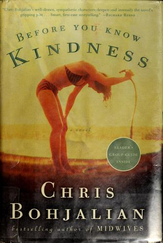 Before you know kindness by Christopher A. Bohjalian