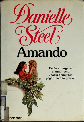 Amando/Spanish Translation of Loving by Danielle Steel