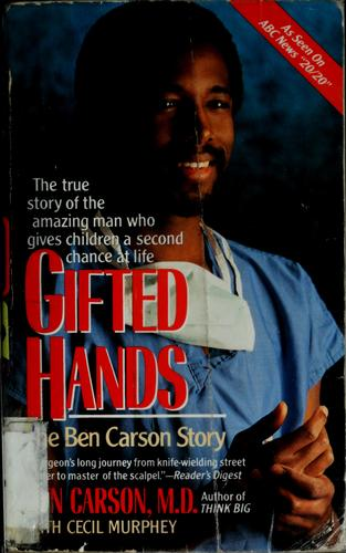 Gifted Hands by Ben Carson, Cecil Murphey