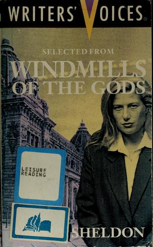 Selected from Windmills of the Gods (Writers Voices) by Sidney Sheldon