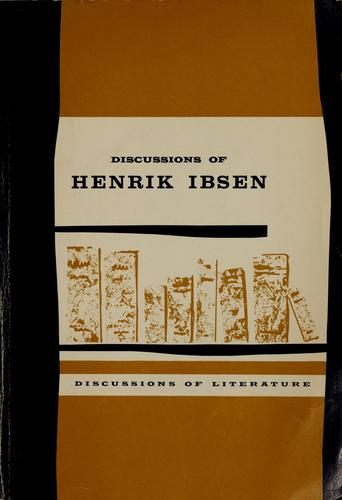 Discussions of Henrik Ibsen by James Walter McFarlane