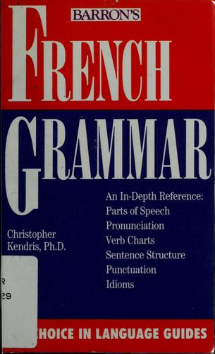 French grammar by Christopher Kendris
