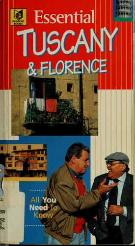 Essential Tuscany & Florence (Passport's Essential Travel Guides) by Tim Jepson