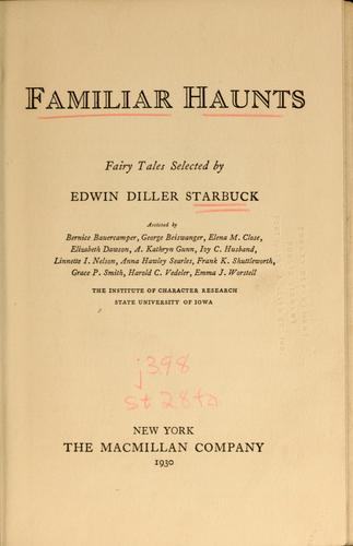 Familiar haunts by Edwin Diller Starbuck