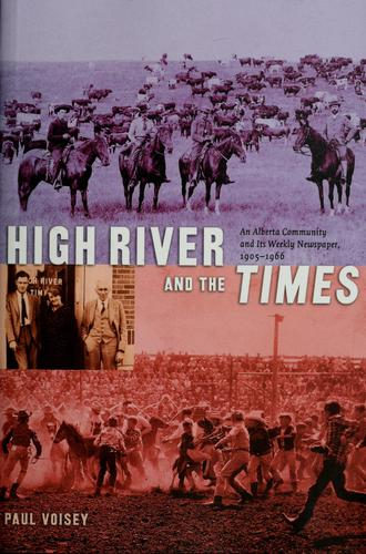 High River and the Times by Paul Leonard Voisey