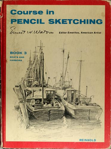 Course in pencil sketching. by Ernest William Watson