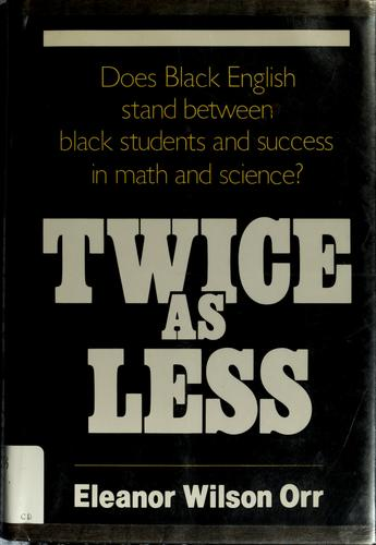 Twice as less