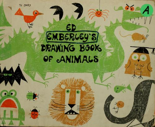 Ed Emberley's Drawing Book of Animals by Ed (Illustrator) Emberley