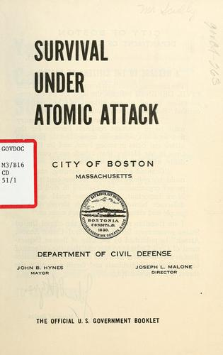 Survival under atomic attack by Boston (Mass. Civil Defense Dept.