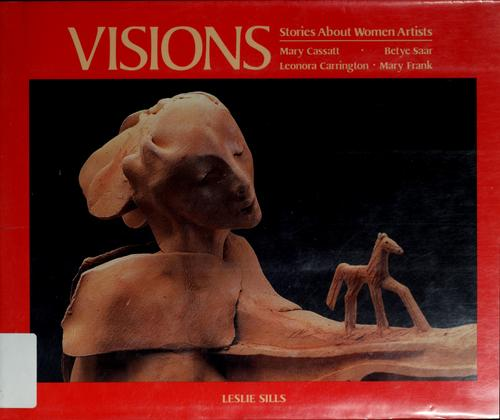 Visions by Leslie Sills