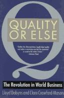 Quality or else by Lloyd Dobyns