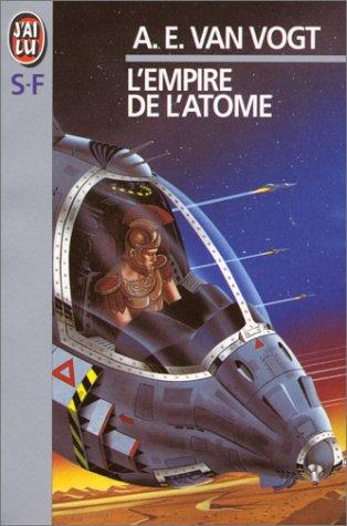 L'empire de l'atome by A. E. van Vogt