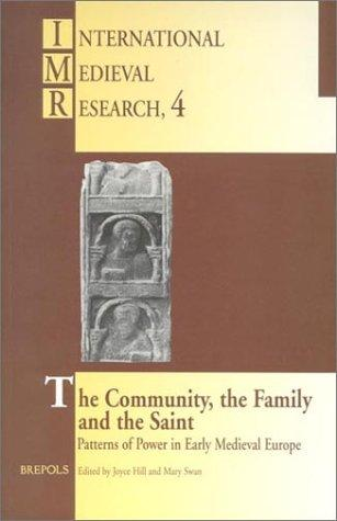 The community, the family, and the saint by International Medieval Congress (1994-1995 University of Leeds)