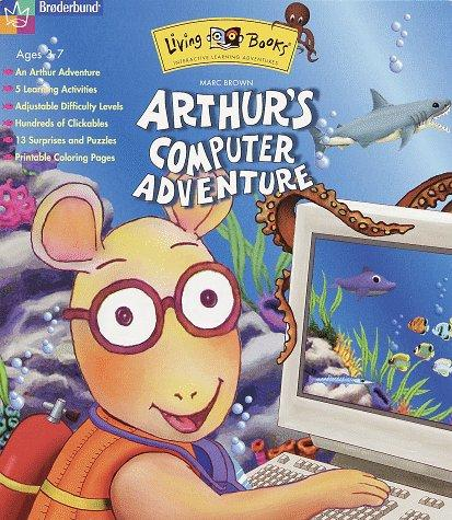 Living Books Arthur's Computer Adventure By Marc Brown by Marc Tolon Brown, Dr. Seuss