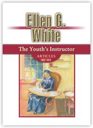 The Youth's Instructor Articles by Ellen Gould Harmon White