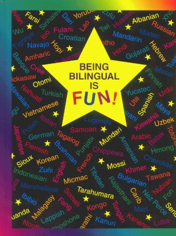 Being Bilingual Is Fun! by Claudia Schwalm