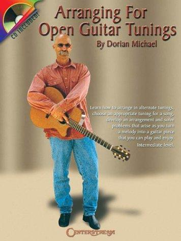Arranging for Open Guitar Tunings by Dorian Michael