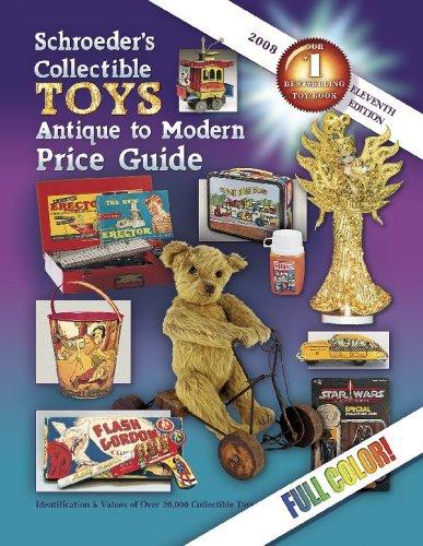 Schroeder's Collectible Toys, Antique to Modern Price Guide - 2008 by Donna Newnum