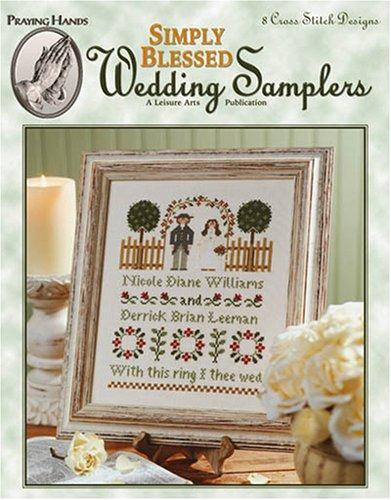 Simply Blessed Wedding Samplers (Leisure Arts #24026) by Diane Williams