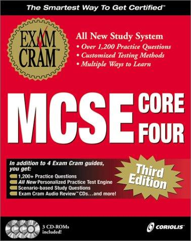 MCSE Core Four Exam Cram Pack, Third Edition (Exam: 70-058, 70-067, 70-068, 70-073) by James Michael Stewart