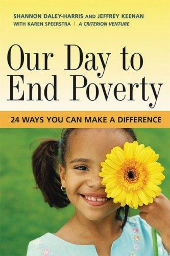 Our Day to End Poverty by Shannon Daley-Harris, Jeffrey Keenan