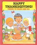 Happy Thanksgiving! by Judith Conaway